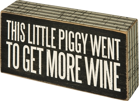 This Little Piggy More Wine - Box Wall Sign