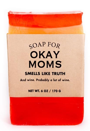 Soap for Okay Moms - 170g / 6oz - Sale/Final Cut