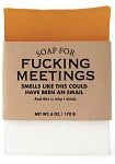 Soap for A Fucking Meetings - 170g / 6oz