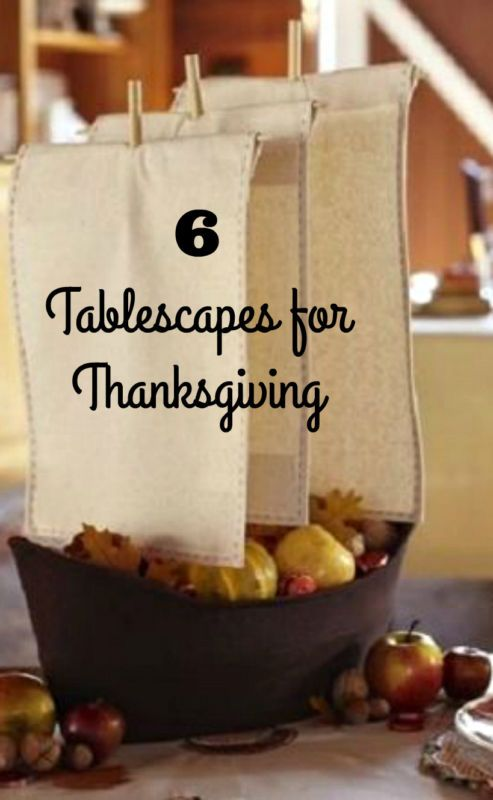 6 Tablescapes for the Thanksgiving Holiday