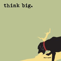 Think Big - Dog - Post-it / Sticky Notes - Sale/Final Cut