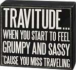 Travitude 'Cause You Miss Traveling - Box Wall Sign