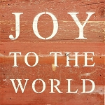 Joy To The World - Reclaimed Wood Wall Art
