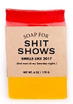 Soap for Shit Shows 2017 - 170g / 6oz - Sale/Final Cut