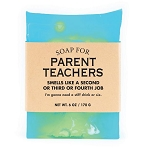 Soap for Parent Teachers - 170g / 6oz