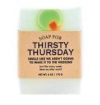 Soap for Thirsty Thursday - 170g / 6oz