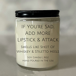 If You're Sad - Soy Candle - 8oz