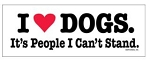 I Love Dogs. It's People I Can't Stand - Magnet