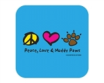 Peace, Love, & Muddy Paws - Coaster