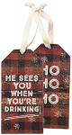 He Sees You When You're Drinking - Wine Bottle Tag