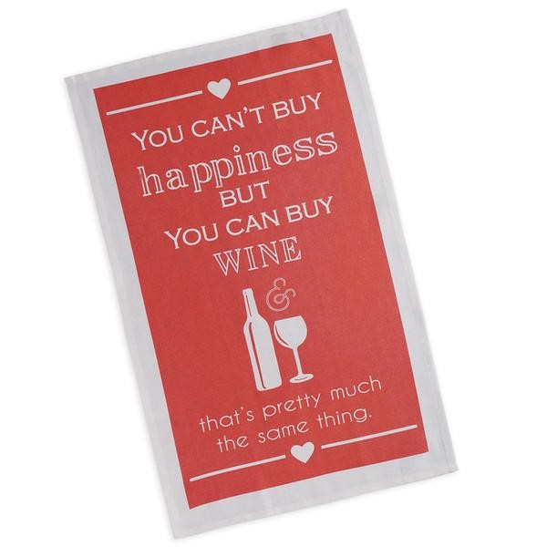 You Can't Buy Happiness But You Can Buy Wine - Printed Dish Towel
