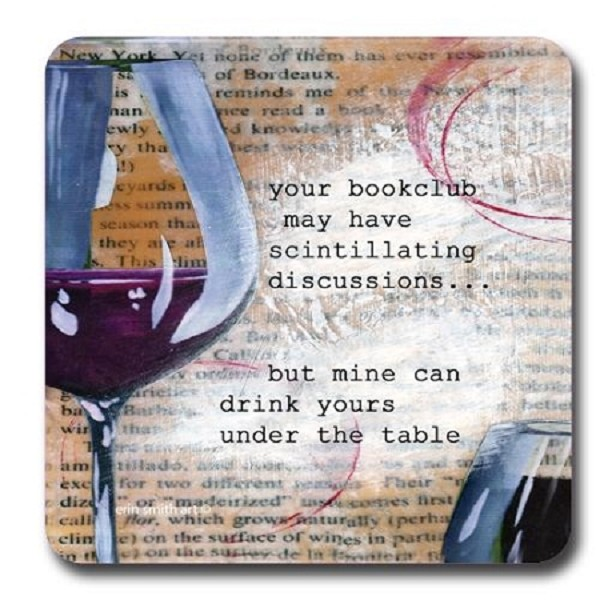 Book Club Drinks Yours Under The Table - Coaster