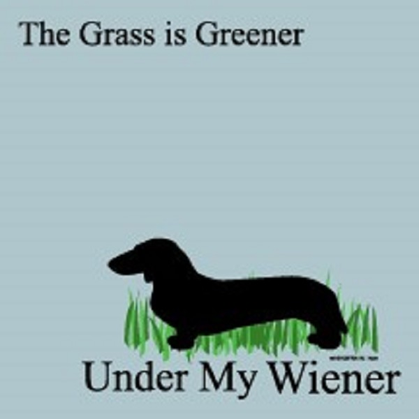 The Grass Is Greener Under My Wiener - Post-it / Sticky Notes