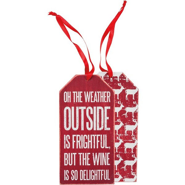 """Oh The Weather Outside Is Frightful - Wine Bottle Tag"" - Wine Bottle Tag"