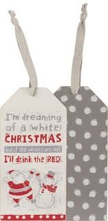 """If The White Runs Out I'll Drink Red - Wine Bottle Tag"" - Wine Bottle Tag"