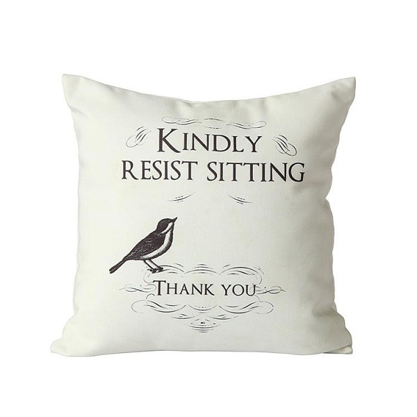 "Canvas ""Kindly Resist Sitting"" Pillow - 16 inch Square - Sale/Closeout"