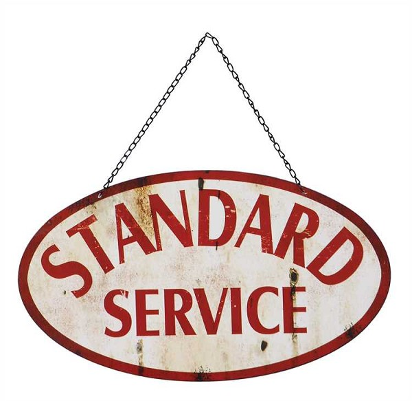 "Metal 2-Sided ""Standard Service"" Wall Decor Sign -Sale / Closeout"